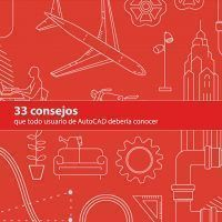 33 consejos que todo usuario de AutoCAD debería conocer