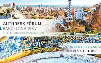 ¡No te pierdas el Autodesk Fórum 2017 en Barcelona!