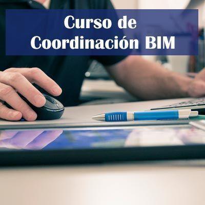 Febrero 2019: Curso Coordinación BIM   On-line