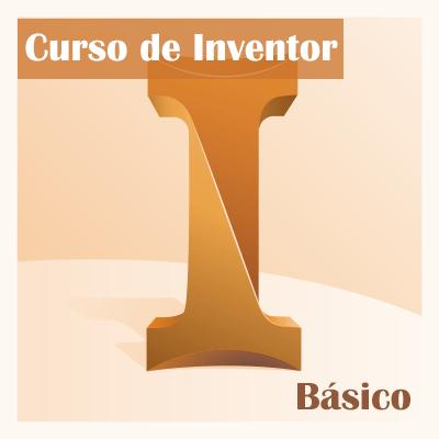 Curso de Inventor Básico